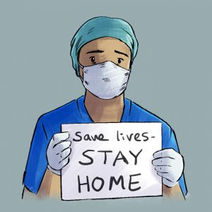 Illustration of a medical worker holding up a sign saying save lives stay home.
